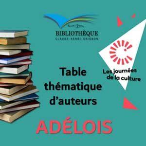 LITTÉRATURE | TABLE THÉMATIQUE D'AUTEURS ADÉLOIS